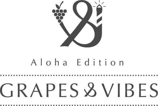Grapes & Vibes - Fine wine meets aloha